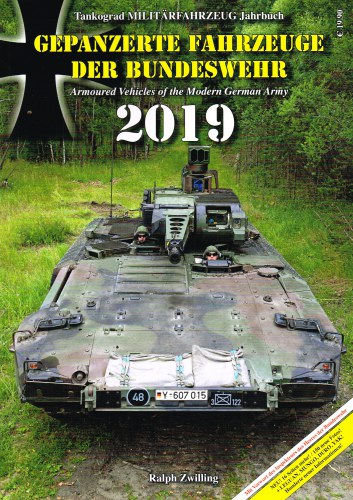 Image for TANKOGRAD MILITARFAHRZEUG JAHRBUCH 2019 : ARMOURED VEHICLES OF THE MODERN GERMAN ARMY
