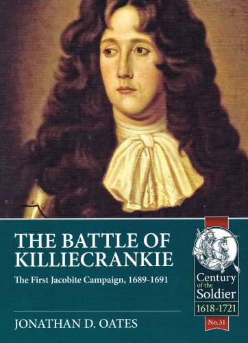 Image for THE BATTLE OF KILLIECRANKIE : THE FIRST JACOBITE CAMPAIGN, 1689-1691
