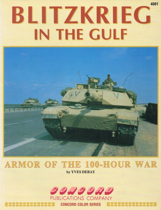Image for BLITZKRIEG IN THE GULF : ARMOR OF THE 100-HOUR WAR