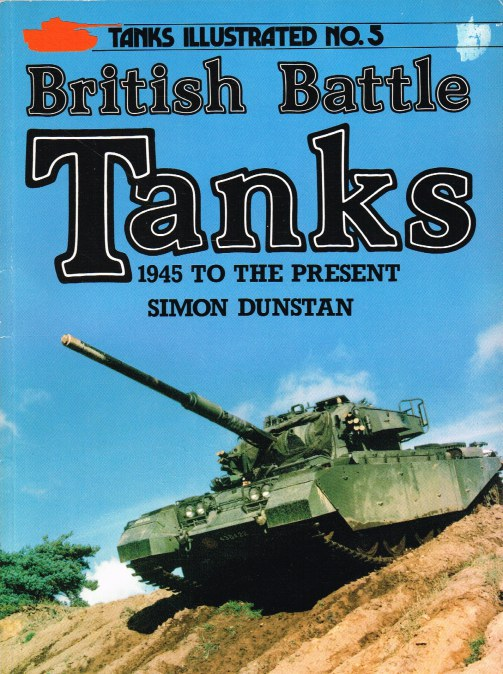 Image for TANKS ILLUSTRATED NO.5 - BRITISH BATTLE TANKS 1945 TO THE PRESENT