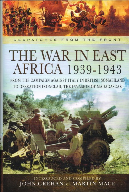Image for DESPATCHES FROM THE FRONT : THE WAR IN EAST AFRICA 1939-1943