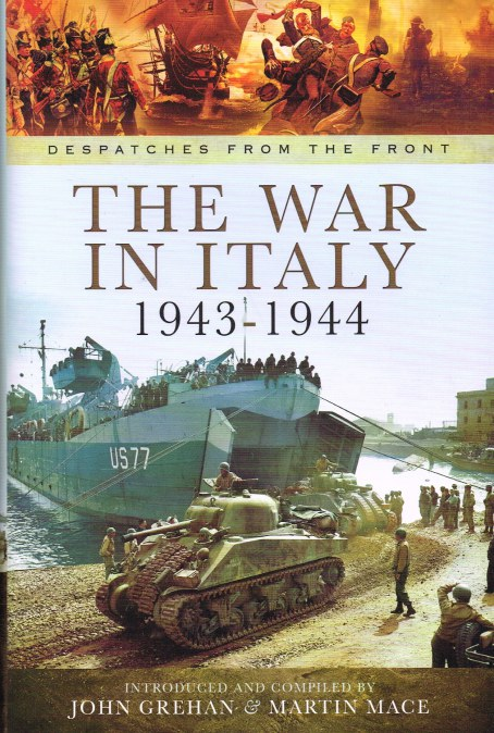 Image for DESPATCHES FROM THE FRONT: THE WAR IN ITALY 1943-1944