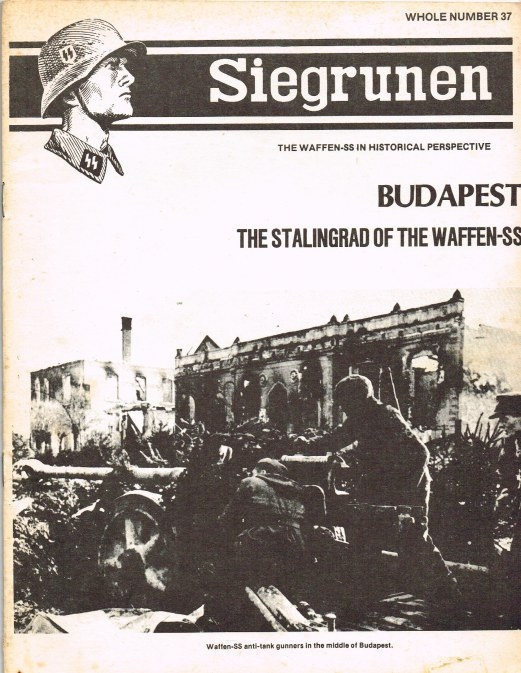 Image for SIEGRUNEN : THE WAFFEN-SS IN HISTORICAL PERSPECTIVE : VOLUME 7 NUMBER 1 / WHOLE NUMBER 37