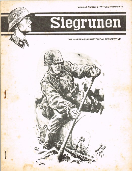 Image for SIEGRUNEN : THE WAFFEN-SS IN HISTORICAL PERSPECTIVE : VOLUME 6 NUMBER 4 / WHOLE NUMBER 34