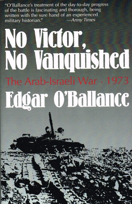 Image for NO VICTOR, NO VANQUISHED : THE ARAB-ISRAELI WAR, 1973