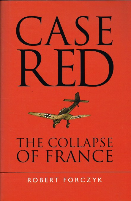 Image for CASE RED : THE COLLAPSE OF FRANCE