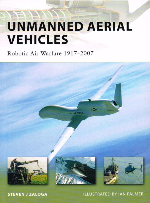 Image for UNMANNED AERIAL VEHICLES : ROBOTIC AIR WARFARE 1917-2007