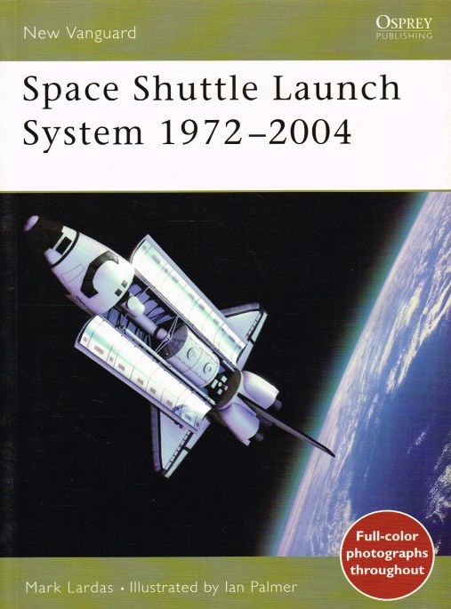 Image for SPACE SHUTTLE LAUNCH SYSTEM 1972-2004