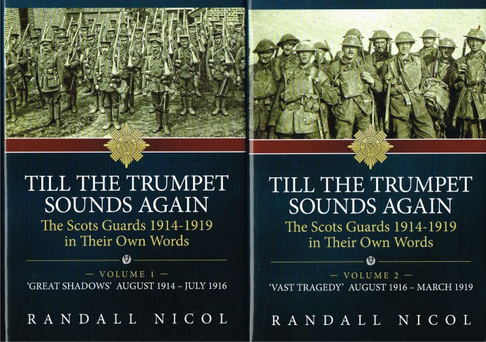 Image for TILL THE TRUMPET SOUNDS AGAIN : THE SCOTS GUARDS 1914-1919 IN THEIR OWN WORDS (TWO VOLUME SET)