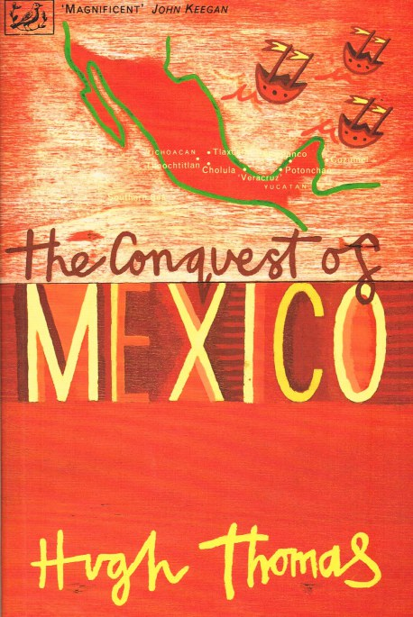 Image for THE CONQUEST OF MEXICO