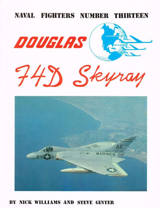 Image for NAVAL FIGHTERS NUMBER THIRTEEN: DOUGLAS F4D SKYRAY