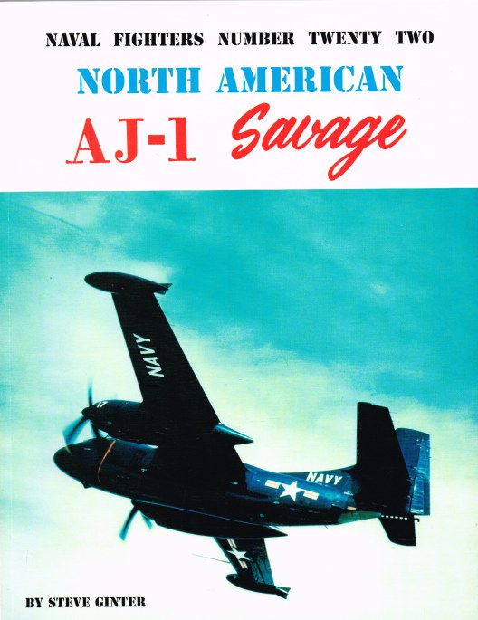 Image for NAVAL FIGHTERS NUMBER TWENTY TWO: NORTH AMERICAN AJ-1 SAVAGE