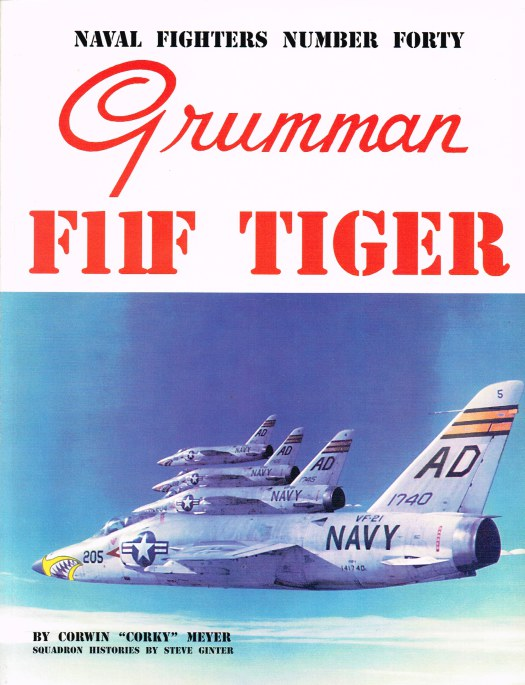 Image for NAVAL FIGHTERS NUMBER FORTY: GRUMMAN F11F TIGER