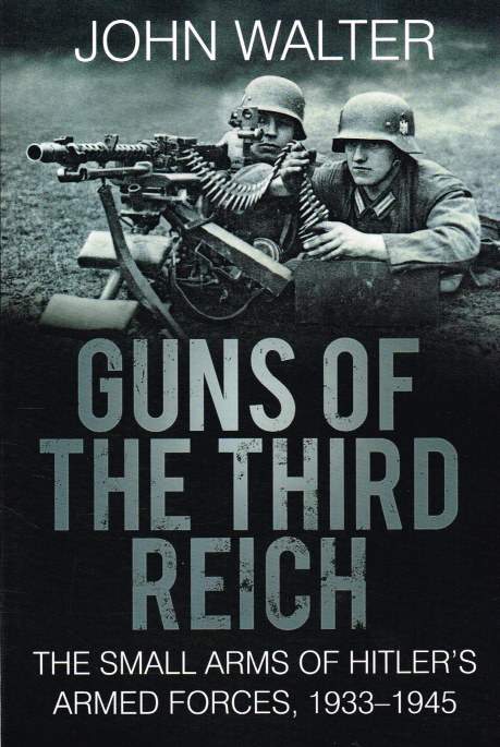 Image for GUNS OF THE THIRD REICH