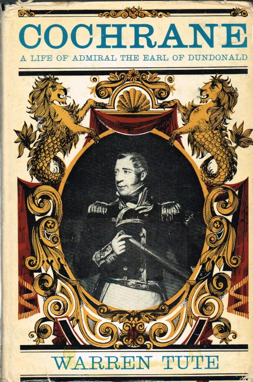 Image for COCHRANE : A LIFE OF ADMIRAL THE EARL OF DUNDONALD