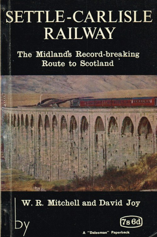 Image for SETTLE-CARLISLE RAILWAY : THE MIDLANDS RECORD-BREAKING ROUTE TO SCOTLAND