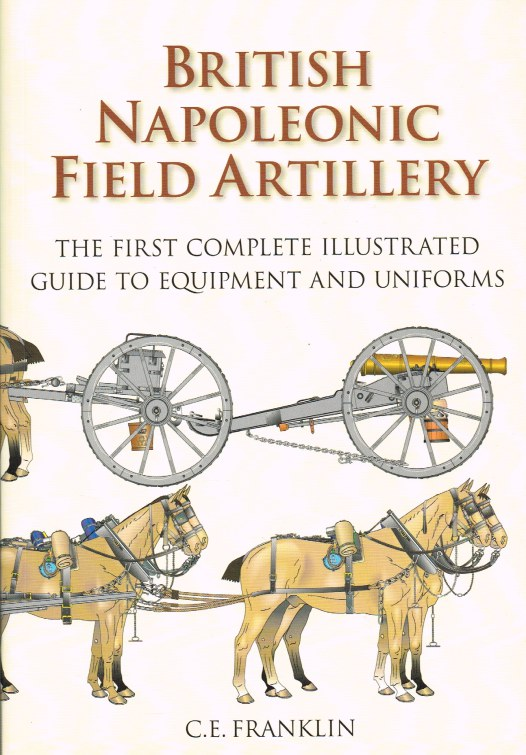 Image for BRITISH NAPOLEONIC FIELD ARTILLERY