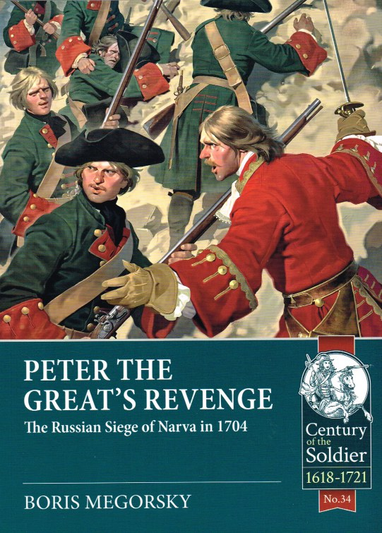 Image for PETER THE GREAT'S REVENGE : THE RUSSIAN SIEGE OF NARVA IN 1704