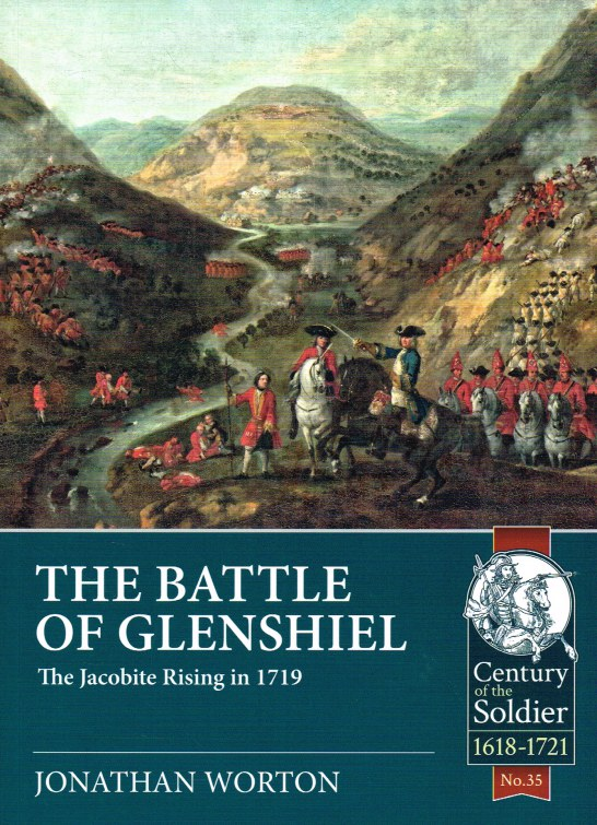 Image for THE BATTLE OF GLENSHIEL : THE JACOBITE RISING IN 1719