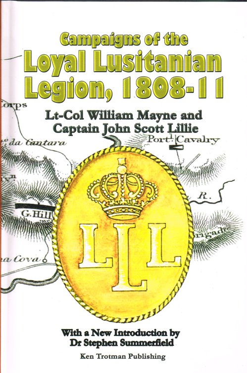 Image for A NARRATIVE OF CAMPAIGNS OF THE LOYAL LUSITANIAN LEGION 1809-11
