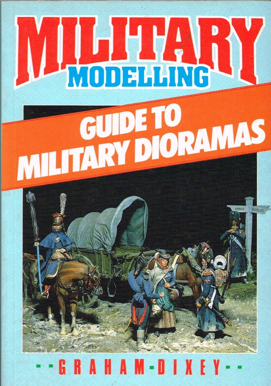 Image for MILITARY MODELLING GUIDE TO MILITARY DIORAMAS