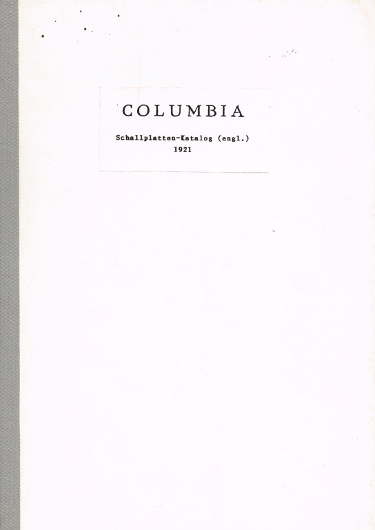 Image for CATALOGUE OF COLUMBIA RECORDS UP TO AND INCLUDING SUPPLEMENT NO.51 (1921)