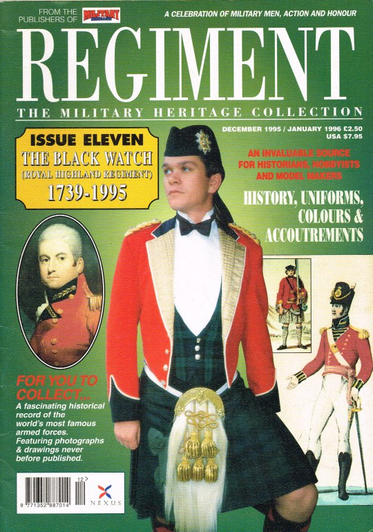 Image for REGIMENT: ISSUE ELEVEN - THE BLACK WATCH (ROYAL HIGHLAND REGIMENT) 1739-1995