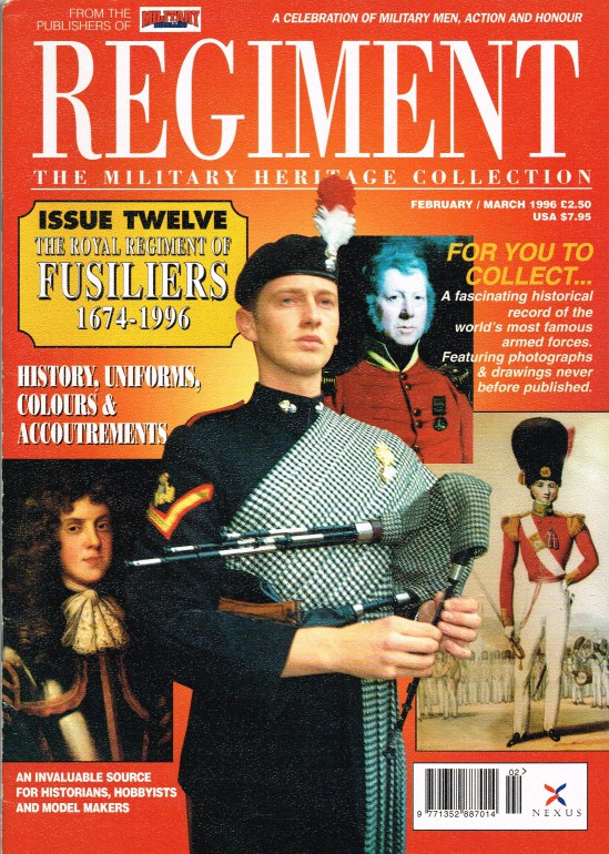 Image for REGIMENT: ISSUE TWELVE - THE ROYAL REGIMENT OF FUSILIERS 1674-1996