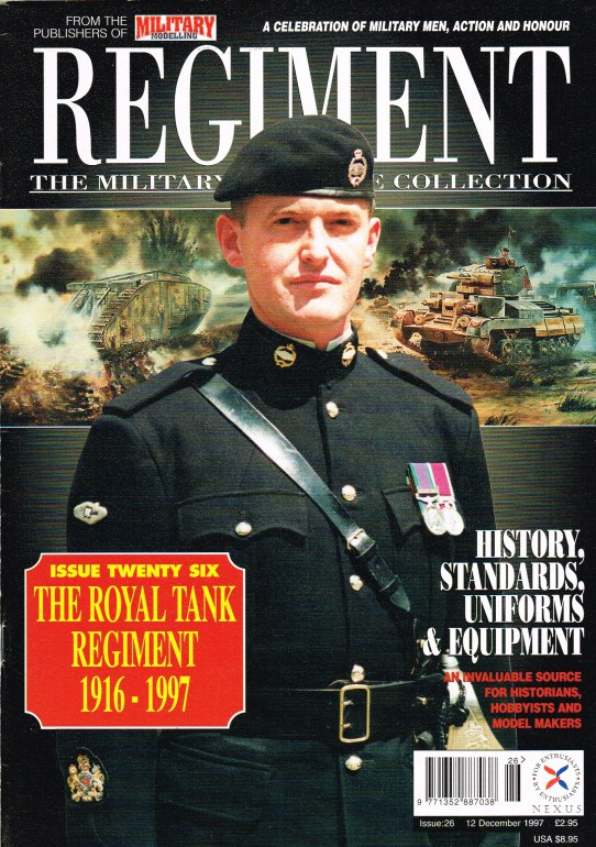 Image for REGIMENT: ISSUE TWENTY SIX - THE ROYAL TANK REGIMENT 1916-1997