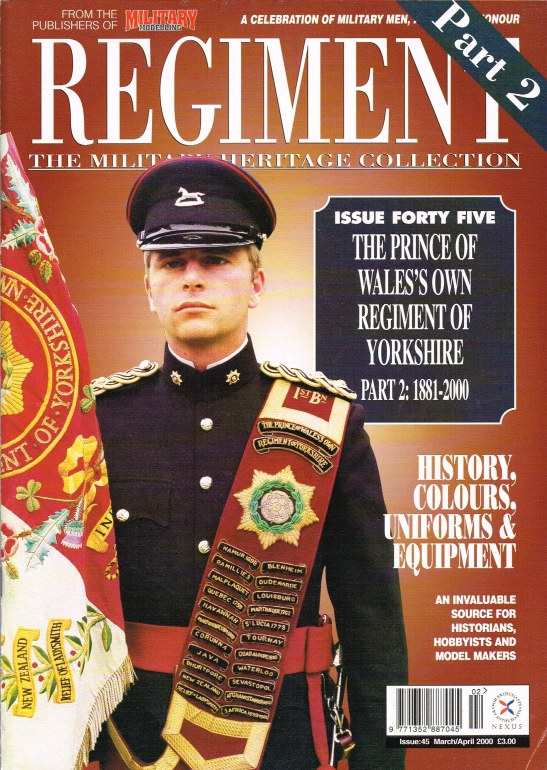 Image for REGIMENT: ISSUE FORTY FIVE - THE PRINCE OF WALES'S OWN REGIMENT OF YORKSHIRE PART 2: 1881 - 2000