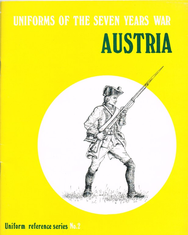 Image for UNIFORMS OF THE SEVEN YEARS WAR : AUSTRIA