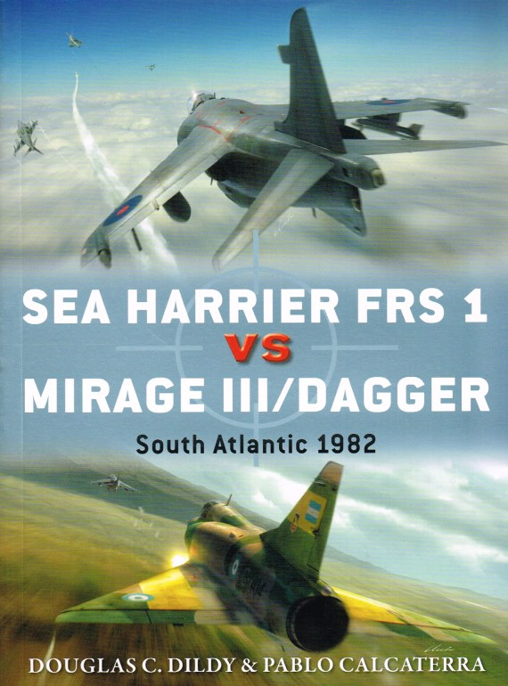 Image for SEA HARRIER FRS 1 VS MIRAGE III / DAGGER : SOUTH ATLANTIC 1982