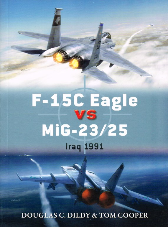 Image for F-15C EAGLE VS MIG-23/25 : IRAQ 1991
