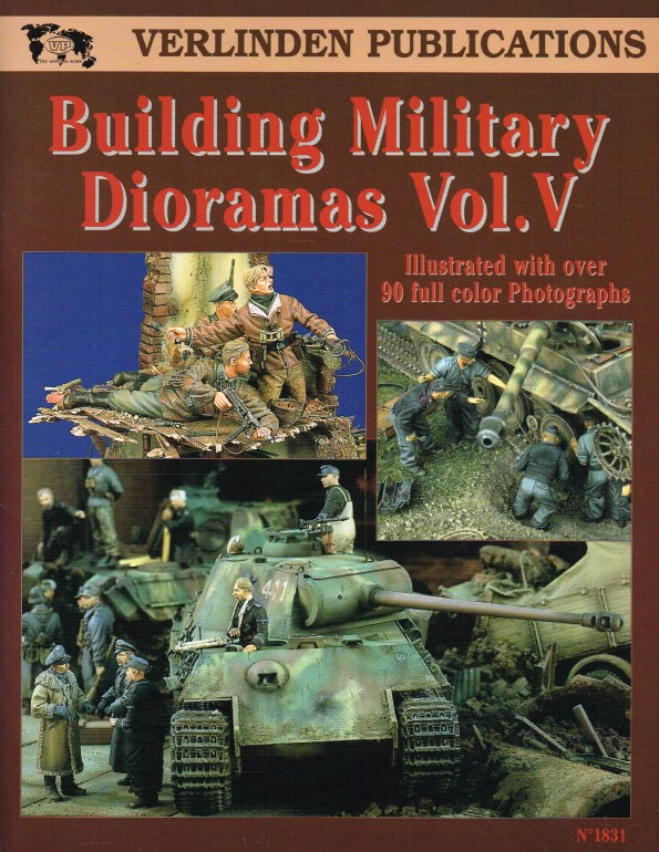 Image for VERLINDEN PUBLICATIONS: BUILDING MILITARY DIORAMAS VOL.V