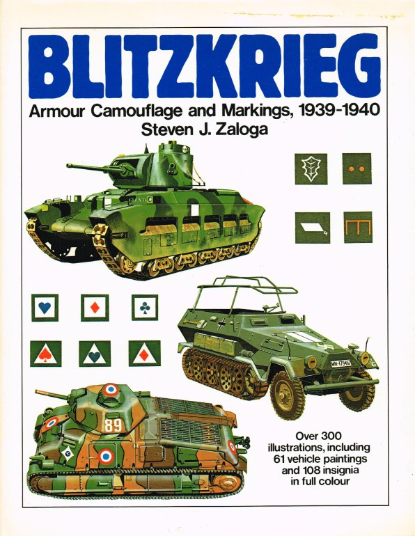 Image for BLITZKRIEG : ARMOUR CAMOUFLAGE AND MARKINGS 1939-1940