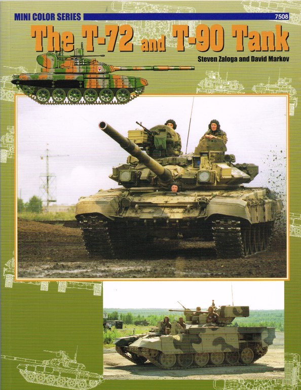 Image for THE T-72 AND T-90 TANK