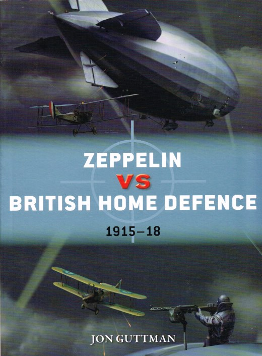 Image for ZEPPELIN VS BRITISH HOME DEFENCE 1915-18