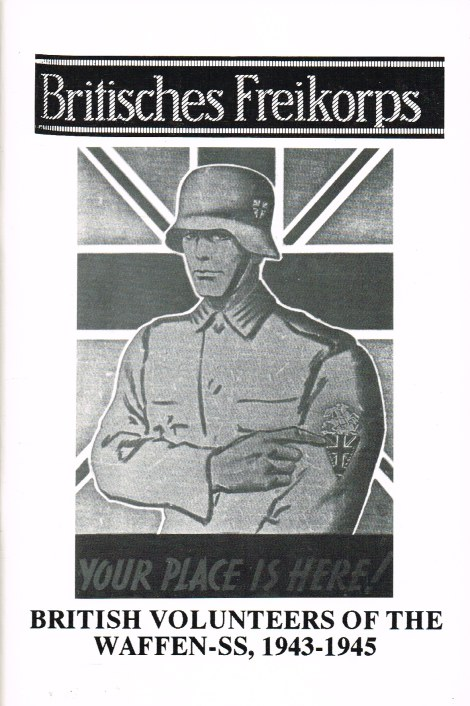 Image for BRITISCHES FREIKORPS: BRITISH VOLUNTEERS OF THE WAFFEN-SS 1943-1945