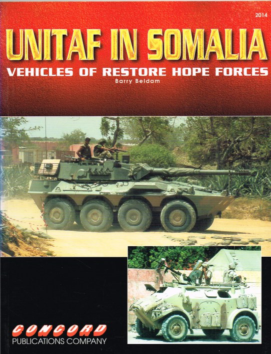 Image for UNITAF IN SOMALIA : VEHICLES OF RESTORE HOPE FORCES