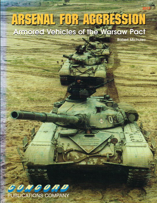 Image for ARSENAL FOR AGGRESSION : ARMORED VEHICLES OF THE WARSAW PACT