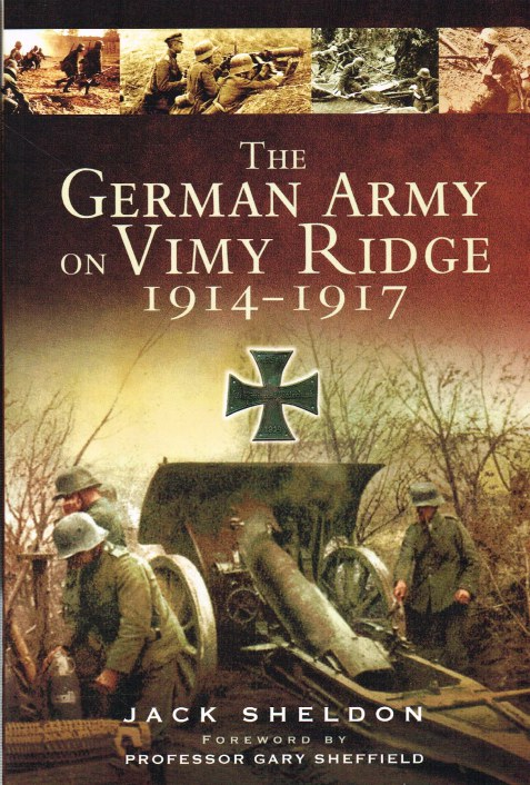Image for THE GERMAN ARMY AT VIMY RIDGE 1914-1917