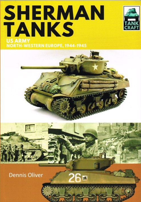 Image for TANKCRAFT 11: SHERMAN TANKS: US ARMY NORTH-WESTERN EUROPE, 1944-1945