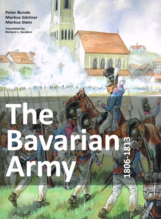 Image for THE BAVARIAN ARMY 1806-1813