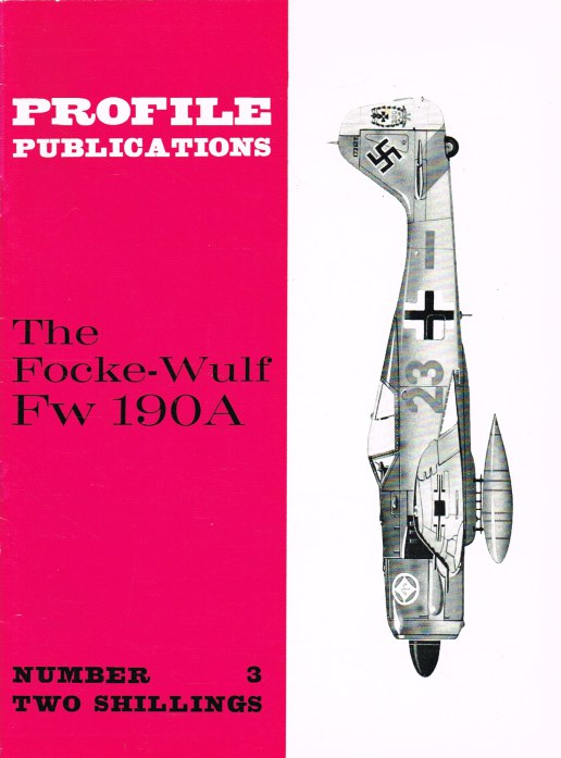 Image for PROFILE PUBLICATIONS NUMBER 3: THE FOCKE-WULF FW 190A