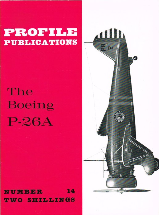 Image for PROFILE PUBLICATIONS NUMBER 14: THE BOEING P-26A