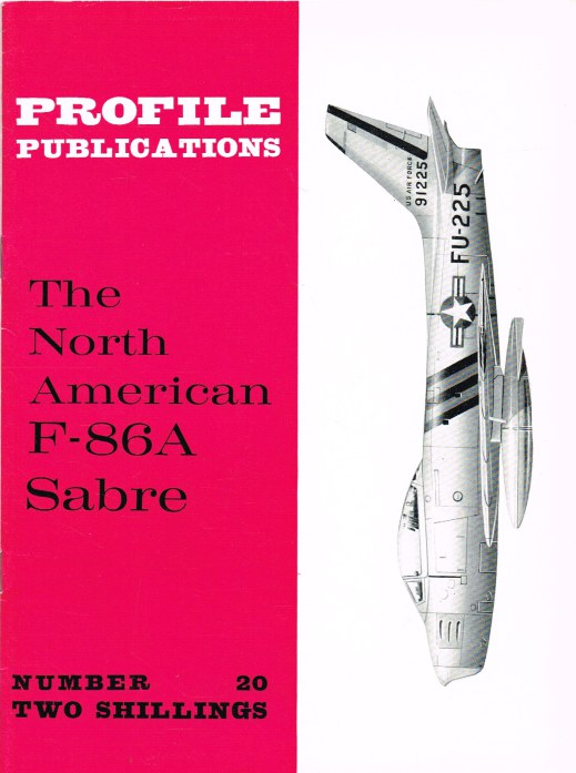 Image for PROFILE PUBLICATIONS NUMBER 20: THE NORTH AMERICAN F-86A SABRE