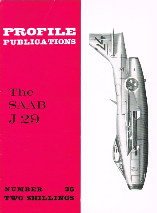 Image for PROFILE PUBLICATIONS NUMBER 36: THE SAAB J 29