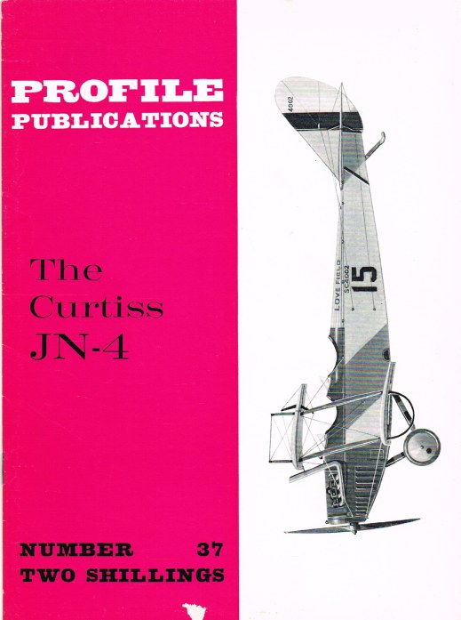 Image for PROFILE PUBLICATIONS NUMBER 37: THE CURTISS JN-4