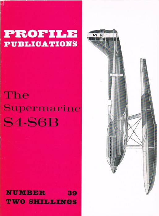 Image for PROFILE PUBLICATIONS NUMBER 39: THE SUPERMARINE S4-S6B