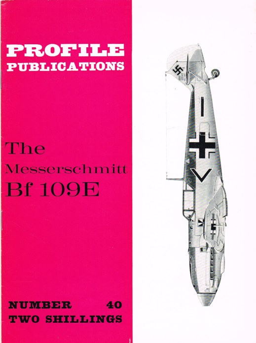 Image for PROFILE PUBLICATIONS NUMBER 40: THE MESSERSCHMITT BF 109E